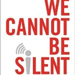 A Brief Review of We Cannot Be Silent by Albert Mohler