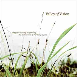 The Valley of Vision Sovereign Grace Music Album Cover