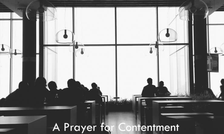 A Prayer for Contentment - Christian Contentment