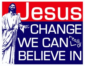 Jesus-Change-We-Can-Really-Believe-In-300x231