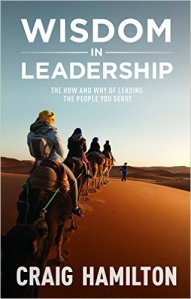 Wisdom in Leadership: The How and Why of Leading the People You Serve