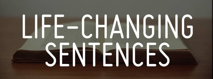 Life-Changing Sentences John Piper Quote