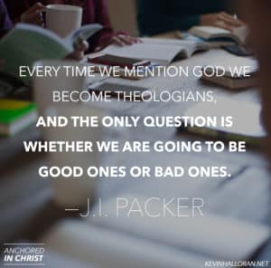 100 Of The Best Ji Packer Quotes Anchored In Christ