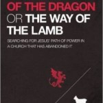 Whom Do You Serve—the Dragon or the Lamb?