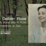 Darlene Deibler Rose: Life as a Missionary and World War II POW in the Presence of God