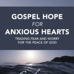40 Charles Spurgeon Quotes on Anxiety, Fear, and Worry