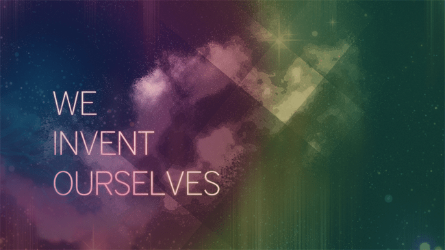 We-Invent-Ourselves