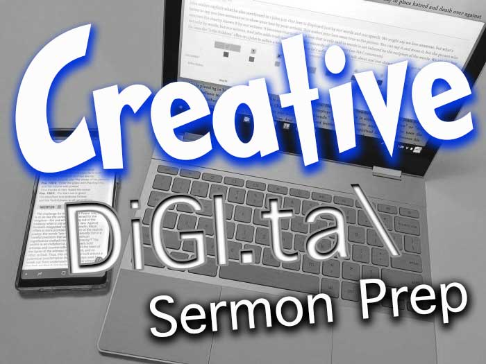 10 Steps of Creative Sermon Prep in the Digital World (Logos Edition)