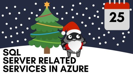 SQL Server related services in Azure