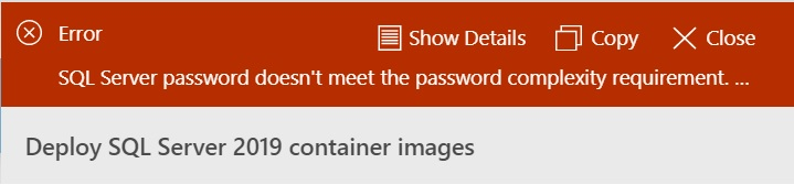 Potential password error message whilst deploying a Container using the wizard in Azure Data Studio
