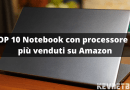 I 10 Notebook con processore i3 più venduti su Amazon