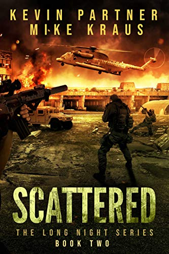 Scattered: Book 2 in the Thrilling Post-Apocalyptic Survival series