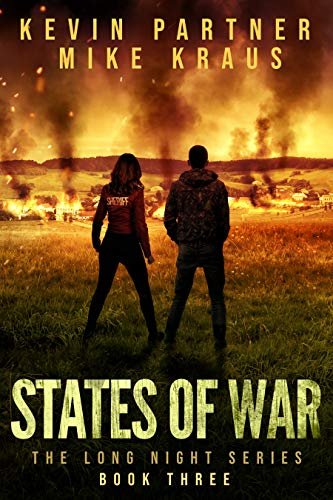 States of War: Book 3 in the Thrilling Post-Apocalyptic Survival series