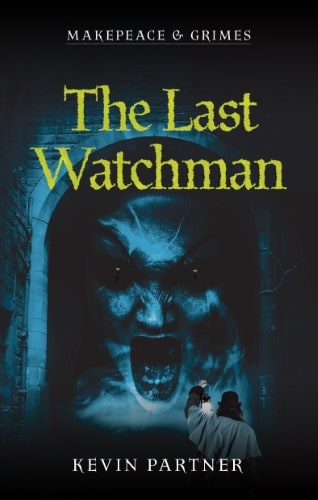 Makepeace and Grimes: The Last Watchman