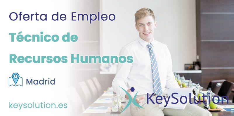 técnico de recursos humanos empleo madrid keysolution