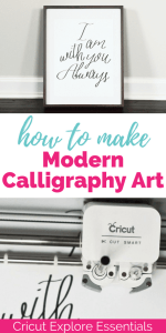 Cricut Explore Essentials: How to Make Modern Calligraphy Art