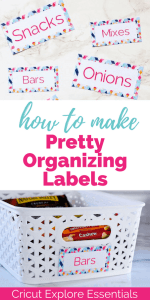 Cricut Explore Essentials: How to Make Pretty Organizing Labels