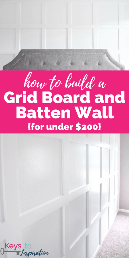 How to Build a Grid Board and Batten Wall {for under $200} » Keys To ...