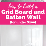 How to Build a Grid Board and Batten Wall {for under $200}
