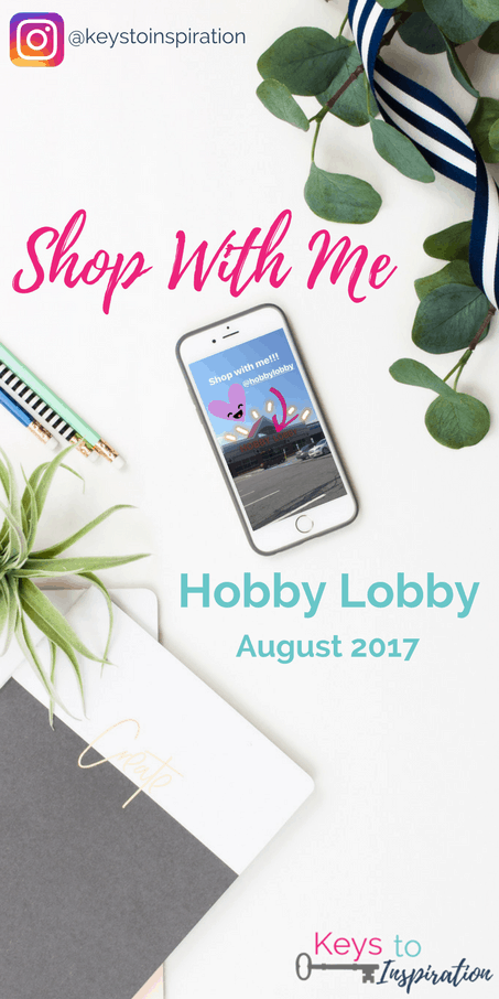 Shop With Me - Hobby Lobby August 2017. Shop along with me on Instagram Stories.
