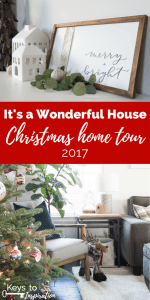 It's a Wonderful House Christmas Home Tour 2017