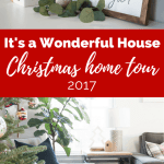It's a Wonderful House Christmas Home Tour 2017