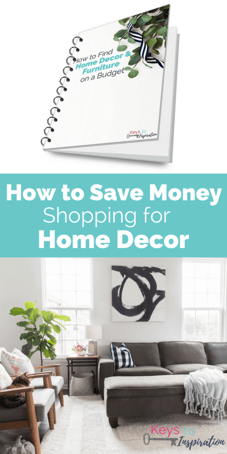 Home Decorating Guide | How To Save Money Shopping For Home Decor Keys To Inspiration
