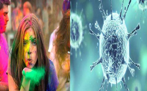 'कोरोना वायरस' के चलते कैसे मनाए होली का त्योहार और कैसे बरतें सावधानी