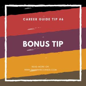 career-guide-khairahscorner-tip-6-bonus