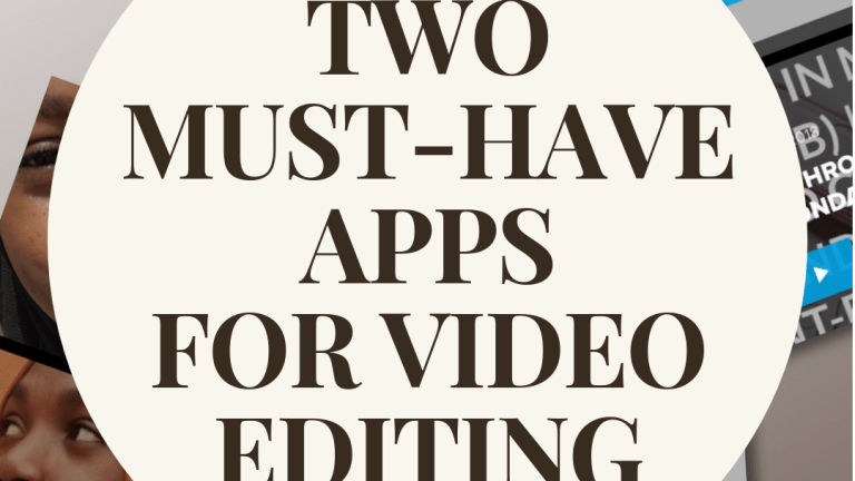 Two Video Editing Apps to Know About in 2019