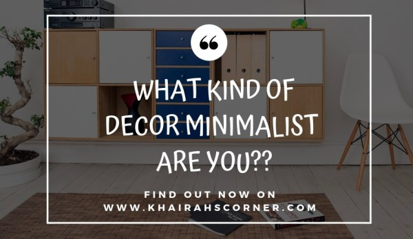 kinds-of-decor-minimalism-khairahscorner