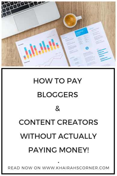 how to pay content creators bloggers without paying money khairahscorner pinterest pin