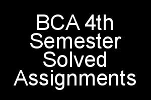 IGNOU BCA 4th Semester Solved Assignments 2018 2019 in PDF