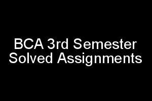 IGNOU BCA 3rd Semester Solved Assignments 2018-2019 in PDF