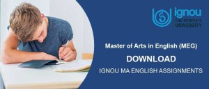 IGNOU MA English Assignments For July 2018 & January 2019