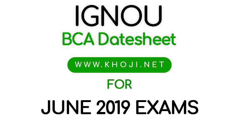 IGNOU BCA Date Sheet June 2019 Exams
