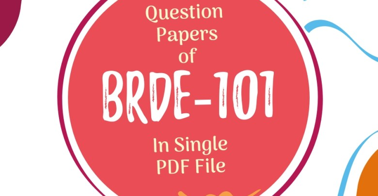 BRDE-101 Question Papers of Previous Exams
