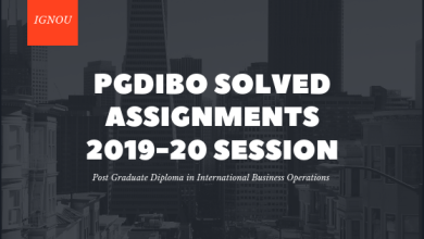 IGNOU PGDIBO Solved Assignments July 2019 and January 2020