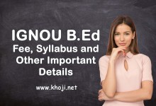 IGNOU B-Ed Fee Syllabus Programme and Important Details