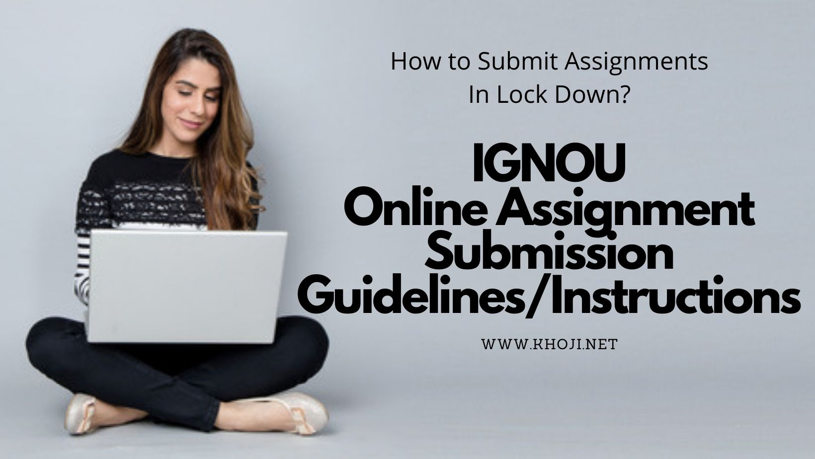 IGNOU Online Assignment Submission Guidelines Instructions 2021