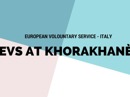 EVS Project in Italy at Khorakhanè