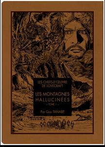 Les Montagnes hallucinées T01