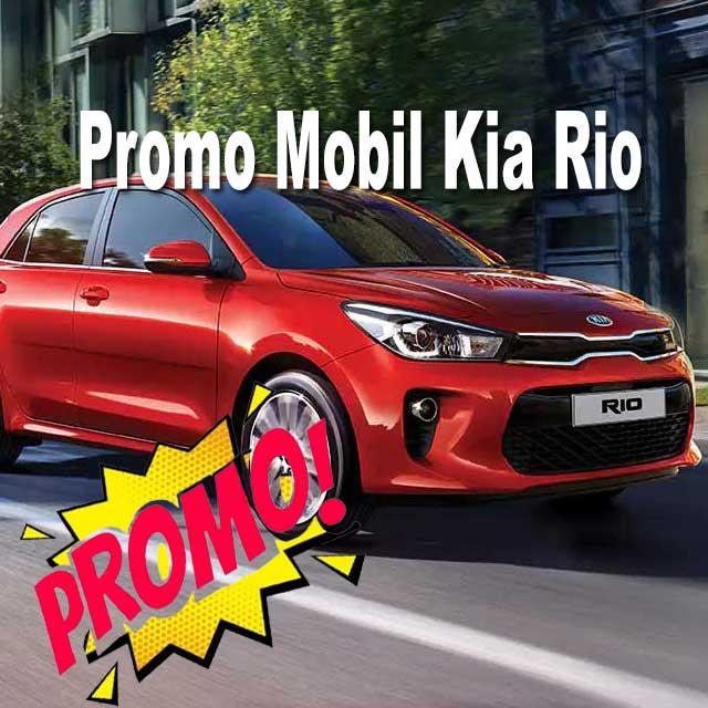 Promo Mobil Kia Rio