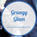 Grungy Glam kianaturally
