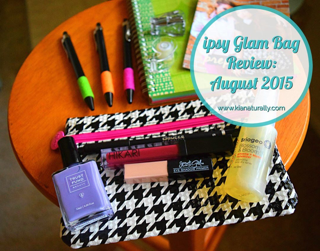 ipsy Glam Bag Review: August 2015 - www.kianaturally.com