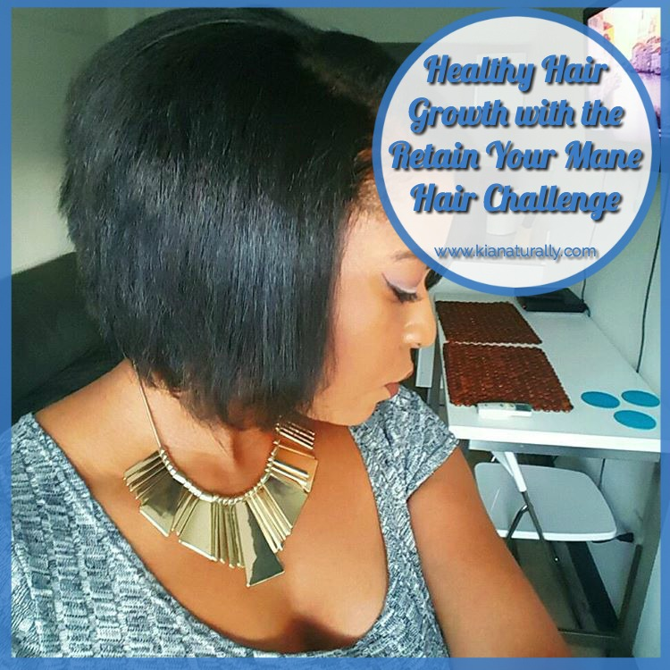 Healthy Hair Growth with the Retain Your Mane Hair Challenge - www.kianaturally.com