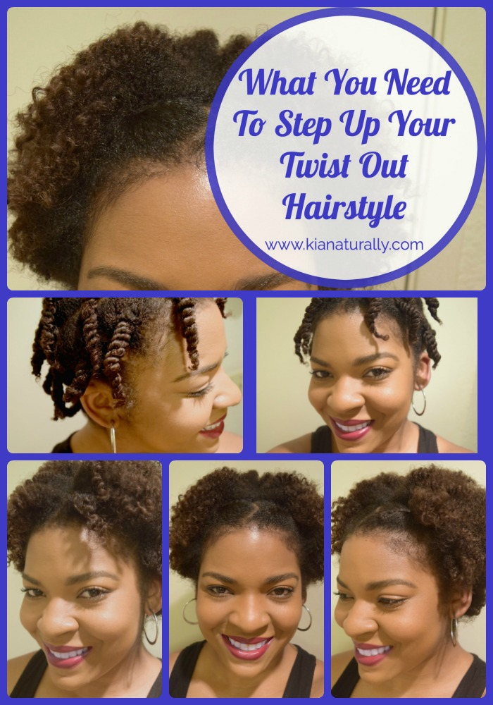 What You Need To Step Up Your Twist Out Hairstyle - www.kianaturally.com