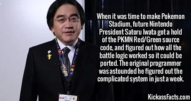 2386 Satoru Iwata-When it was time to make Pokemon Stadium, future Nintendo President Satoru Iwata got a hold of the PKMN Red/Green source code, and figured out how all the battle logic worked so it could be ported. The original programmer was astounded he figured out the complicated system in just a week.