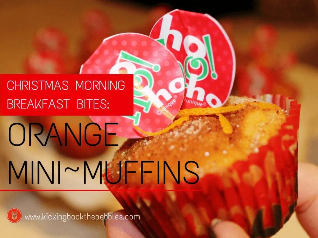 Orange Mini Muffins | Kicking Back the Pebbles