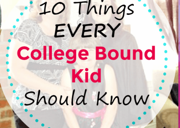 10 Important Things Every College Bound Kid Should Know